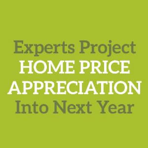 Experts Project Home Price Appreciation